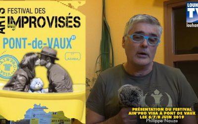 Annonce du programme du festival Ain'Pro Visa sur Pont de Vaux les 6/7/8 Juin 2019